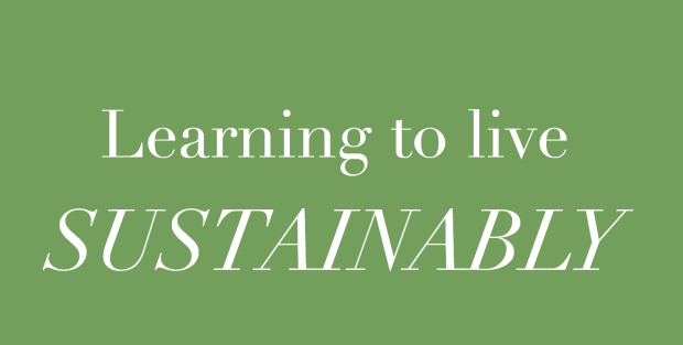 learning to live 'sustainably'